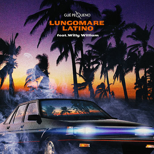 Lungomare Latino by Guè Pequeno