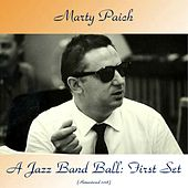 A Jazz Band Ball: First Set (Remastered 2018) by Marty Paich