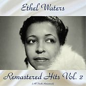 Remastered Hits Vol, 2 (All Tracks Remastered) de Ethel Waters
