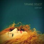 Lucky Guy de Tiphanie Doucet