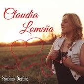 Próximo Destino de Claudia Lomeña