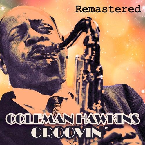 Groovin' by Coleman Hawkins