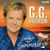 Goodbye My Summerlove von G.G. Anderson