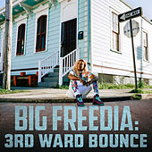 3rd Ward Bounce von Big Freedia