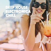 Deep House Electronica Chill de Various Artists