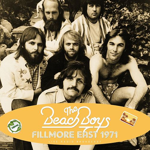 Fillmore East 1971 (Live) by The Beach Boys