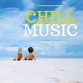 Chill Music by Various Artists