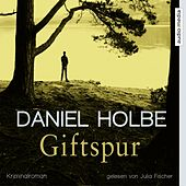 Giftspur by Daniel Holbe