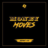 Money Moves by Various Artists