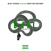 D.M.L by Blay Vision
