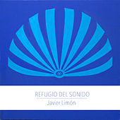 Refugio Del Sonido de Javier Limón