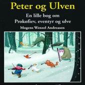 Peter og Ulven de Mogens Wenzel Andreasen