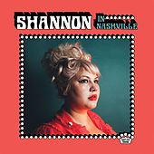 Shannon In Nashville by Shannon Shaw