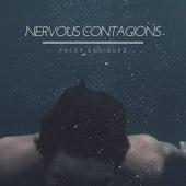 Nervous Contagions by Pacey Enriquez