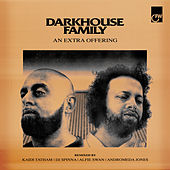 An Extra Offering by Darkhouse Family