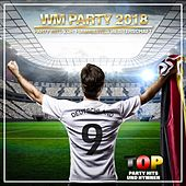 WM Party 2018 Party Hits zur Fußballweltmeisterschaft (Top Party Hits und Hymnen) de Various Artists