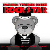 Lullaby Versions of My Chemical Romance by Twinkle Twinkle Little Rock Star