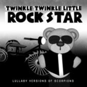 Lullaby Versions of Scorpions by Twinkle Twinkle Little Rock Star