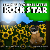 Lullaby Versions of Stone Temple Pilots by Twinkle Twinkle Little Rock Star