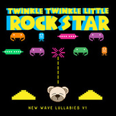 New Wave Lullabies V.1 by Twinkle Twinkle Little Rock Star