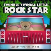 Lullaby Versions of moe. by Twinkle Twinkle Little Rock Star