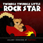 Lullaby Versions of Pantera by Twinkle Twinkle Little Rock Star