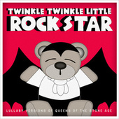 Lullaby Versions of Queens of the Stone Age by Twinkle Twinkle Little Rock Star