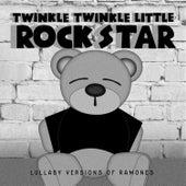 Lullaby Versions of Ramones by Twinkle Twinkle Little Rock Star