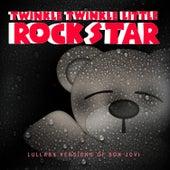 Lullaby Versions of Bon Jovi by Twinkle Twinkle Little Rock Star