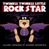 Lullaby Versions of Avenged Sevenfold by Twinkle Twinkle Little Rock Star