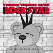 Lullaby Versions of Rancid by Twinkle Twinkle Little Rock Star