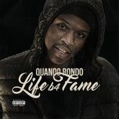 Life B4 Fame by Quando Rondo