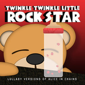 Lullaby Versions of Alice In Chains by Twinkle Twinkle Little Rock Star