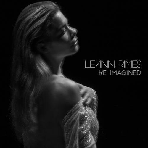 Re-Imagined by LeAnn Rimes
