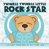 Lullaby Versions of All Time Low by Twinkle Twinkle Little Rock Star