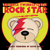 Lullaby Versions of David Bowie de Twinkle Twinkle Little Rock Star