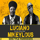 Warmongers (feat. Mikeylous) by Luciano