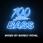 100% Bass - Mixed By Barely Royal von Various Artists