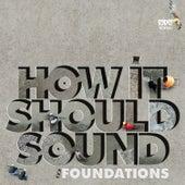 How It Should Sound, Foundations, Vol. 1 & 2 (Demos) de Damu The Fudgemunk