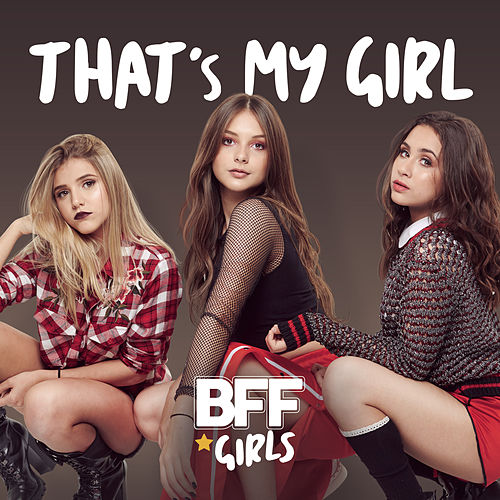 That's My Girl de BFF Girls