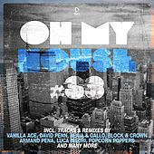 Oh My House #33 von Various Artists