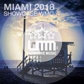Miami 2018 Showcase WMC von Various Artists