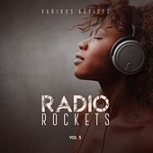 Radio Rockets, Vol. 5 by Various Artists