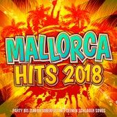 Mallorca Hits 2018 - Party bis zum Oktoberfest mit deinen Schlager Songs by Various Artists