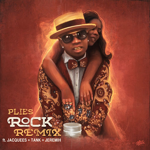 Rock (RnB Remix) [feat. Jacquees, Tank & Jeremih] by Plies
