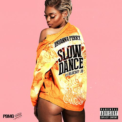 Slow Dance (feat. BlocBoy JB) de Brianna Perry