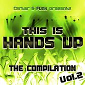 Carter & Funk pres. This Is Handz Up - The Compilation 2 de Various Artists