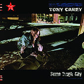 Some Tough City (2018 Expanded Edition) von Tony Carey
