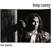 Blue Highway (2018 expanded edition) von Tony Carey