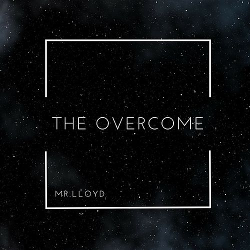 The Overcome by Mr.Lloyd